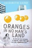 Oranges in No Man's Land by Elizabeth Laird