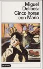 Cinco horas con Mario by Miguel Delibes