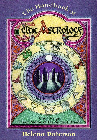 Download for free The Handbook of Celtic Astrology: The 13-sign Lunar Zodiac of the Ancient Druids (Llewellyn's Celtic Wisdom) PDF