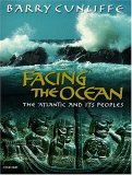 Facing the Ocean: The Atlantic and Its Peoples, 8000 BC-AD 1500