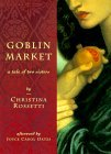 Goblin Market by Christina Rossetti