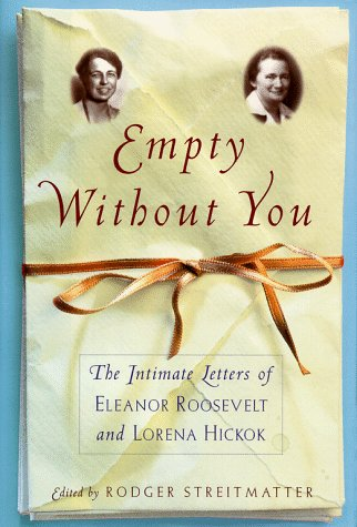 Empty without You by Eleanor Roosevelt