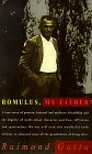 Romulus, My Father by Raimond Gaita