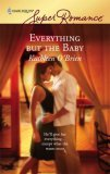 Everything But the Baby by Kathleen O'Brien