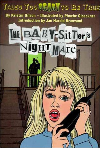 The Baby-Sitter's Nightmare: Tales Too Scary to Be True