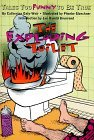The Exploding Toilet: Tales Too Funny to Be True