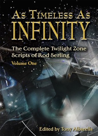 As Timeless as Infinity by Rod Serling