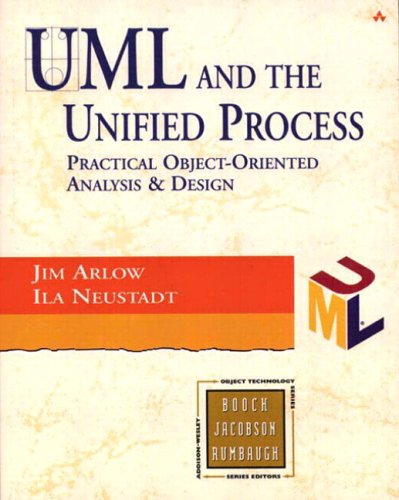 UML and the Unified Process by Jim Arlow