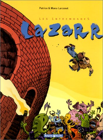 Les Entremondes, Tome 1:  Lazarr (French Edition)