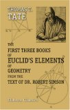 The First Three Books of Euclid's Elements of Geometry from the text of Dr. Robert Simson