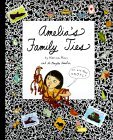 Amelia's Family Ties by Marissa Moss