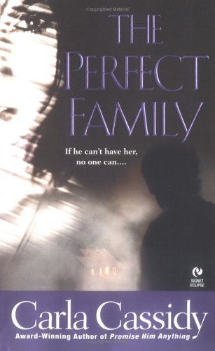The Perfect Family by Carla Cassidy