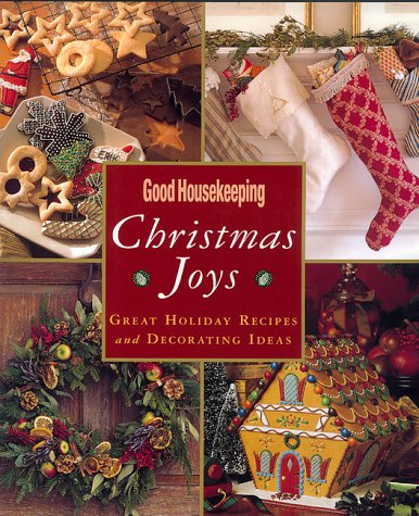 Good Housekeeping Christmas Joys by Good Housekeeping