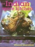 Indian Spice Kitchen by Monisha Bharadwaj