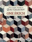 The Classic American Quilt Collection by Karen Costello Soltys