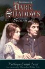 Dark Shadows: Memories