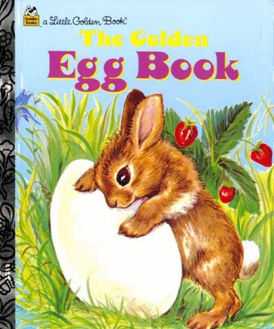Download for free The Golden Egg Book (Little Golden Storybook) by Margaret Wise Brown, Lilian Obligado PDF