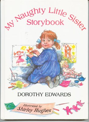 My Naughty Little Sister Storybook by Dorothy Edwards