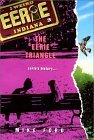 The Eerie Triangle (Eerie, Indiana, #3)