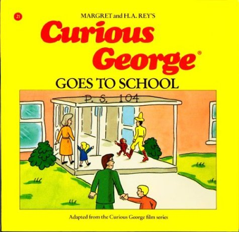 "Start by marking ""Curious George Goes to School"" as Want to Read:"