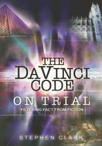 The Da Vinci Code on Trial: Filtering Fact from Fiction