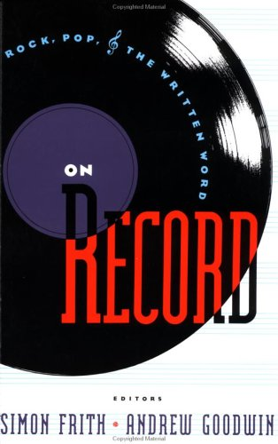 On Record: Rock, Pop and the Written Word