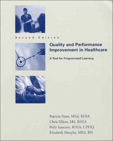 Quality and Performance Improvement in Healthcare: A Tool for Programmed Learning