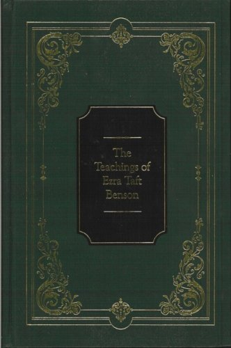 [Teachings of the Latter-Day Prophets Series] The Teachings of Ezra Taft Benson [Green leatherette binding]