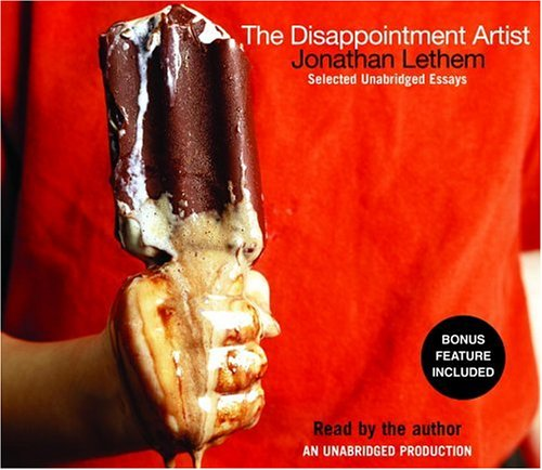 The Disappointment Artist by Jonathan Lethem