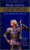 A Secret History (The Book of Ash #1)