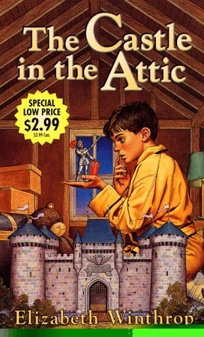 Castle in the Attic, The by Elizabeth Winthrop