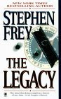 The Legacy by Stephen W. Frey
