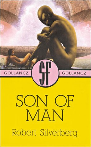 Son of Man by Robert Silverberg