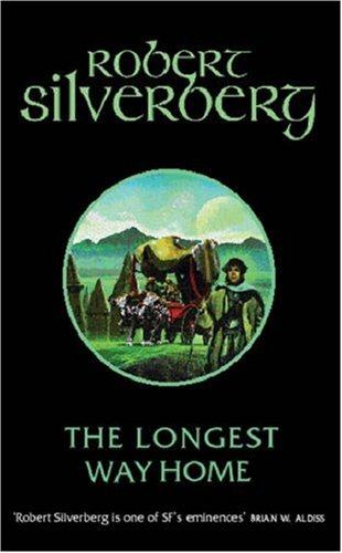 The Longest Way Home by Robert Silverberg