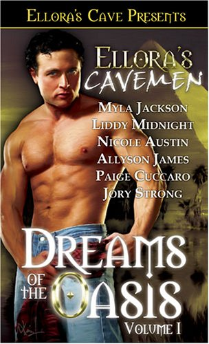 Dreams of the Oasis Volume I by Myla Jackson