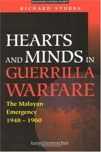 Hearts and Minds in Guerrilla Warfare by Richard Stubbs