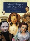 Selected Writings of John Darcy Noble: Favorite Articles from Dolls Magazine: 1982-1995