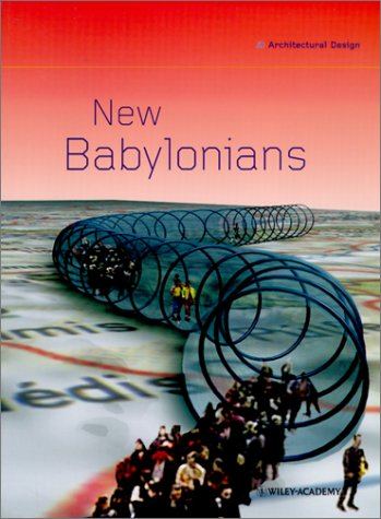 New Babylonians by Iain Borden