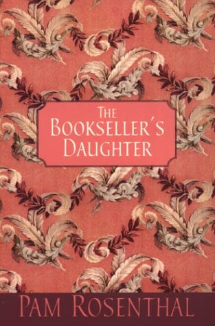 The Bookseller's Daughter by Pam Rosenthal