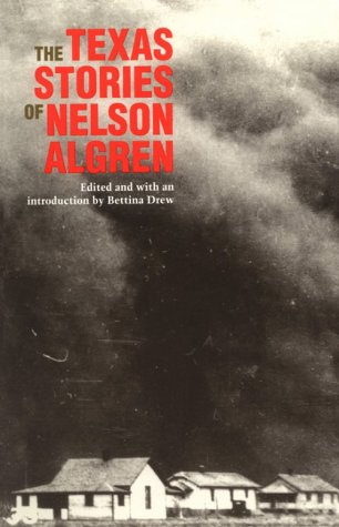 The Texas Stories of Nelson Algren by Nelson Algren
