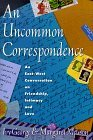 Uncommon Correspondence by Ivy George