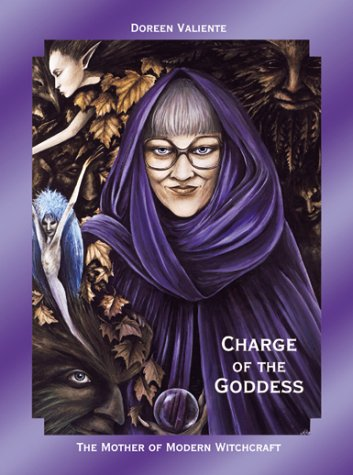 Charge of the Goddess by Doreen Valiente