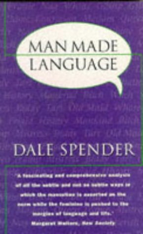 Man Made Language by Dale Spender