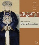 A History of World Societies: Combined (Volumes I & II)