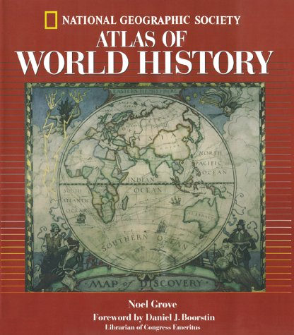 National Geographic Atlas Of World History