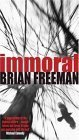 Immoral by Brian Freeman