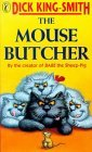 The Mouse Butcher