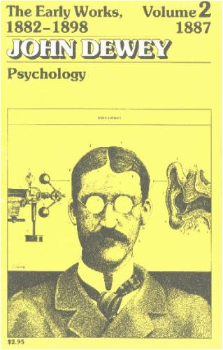Psychology (Early Works of John Dewey, Vol 2, 1882-98)