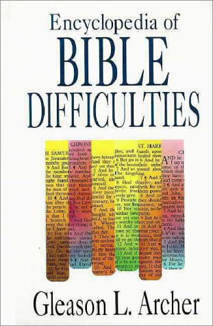 Encyclopedia of Bible Difficulties by Gleason Archer