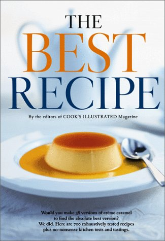 The Best Recipe by Cook's Illustrated Magazine